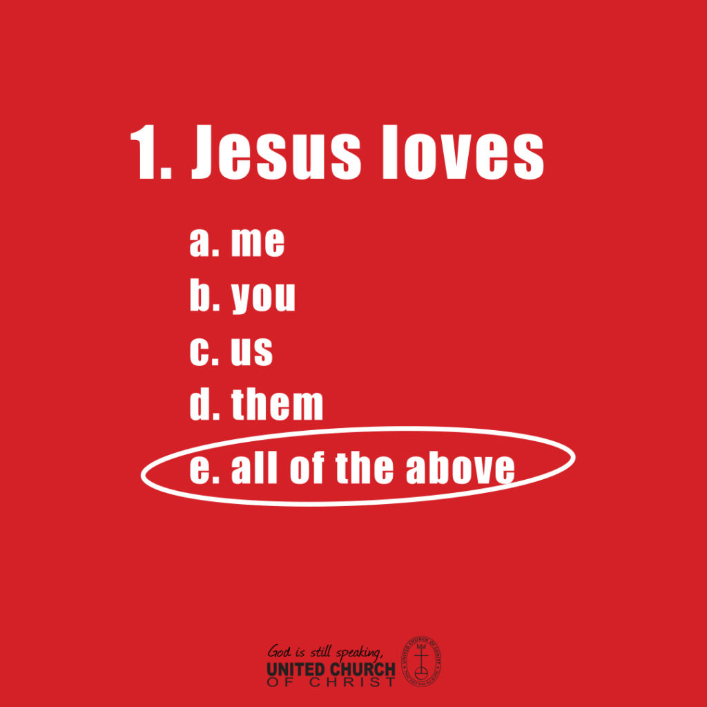 Jesus loves everyone